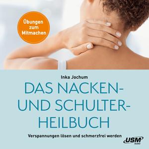 Das Nacken- und Schulterheilbuch