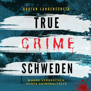 True Crime Schweden