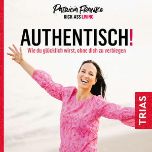 Authentisch!
