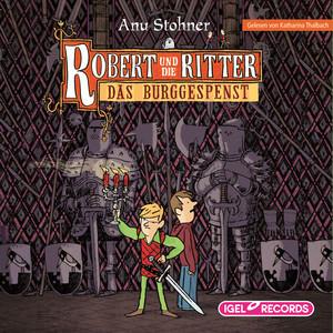 Robert und die Ritter. Das Burggespenst
