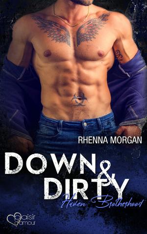 Haven Brotherhood: Down & Dirty