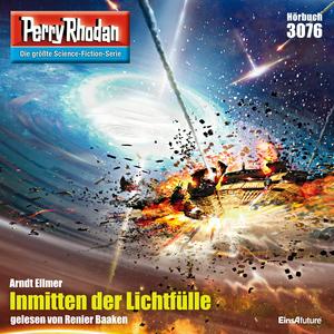 Perry Rhodan 3076: Inmitten der Lichtfülle