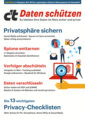 c't Daten schützen - So bleiben Ihre Daten im Netz sicher und privat