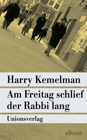 Am Freitag schlief der Rabbi lang