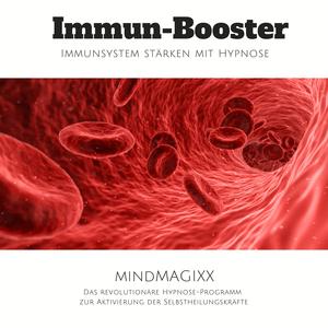 Immun-Booster: Immunsystem stärken mit Hypnose