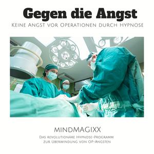Gegen die Angst: Keine Angst vor Operationen durch Hypnose