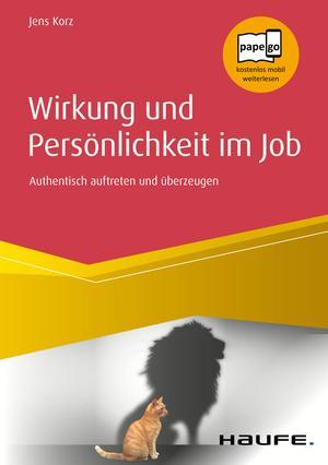 Wirkung und Persönlichkeit im Job