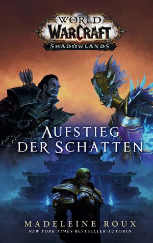 World of Warcraft: Aufstieg der Schatten