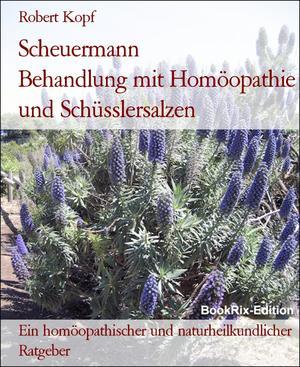 Scheuermann Behandlung mit Homöopathie und Schüsslersalzen
