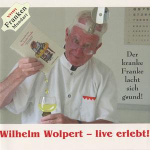 Wilhelm Wolpert - live erlebt!