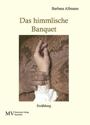 Das himmlische Banquet