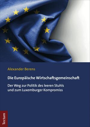 Die Europäische Wirtschaftsgemeinschaft