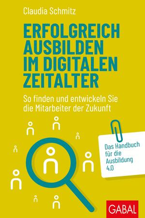 Erfolgreich ausbilden im digitalen Zeitalter