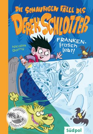 Die schaurigen Fälle des Derek Schlotter - FRANKENfrosch lebt!