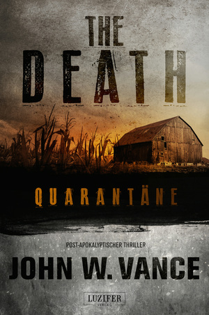 The Death - Quarantäne