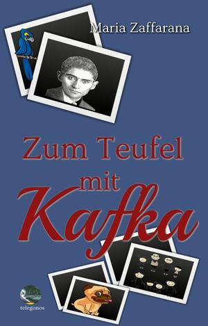 Zum Teufel mit Kafka