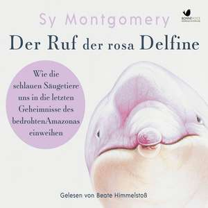 Der Ruf der rosa Delfine