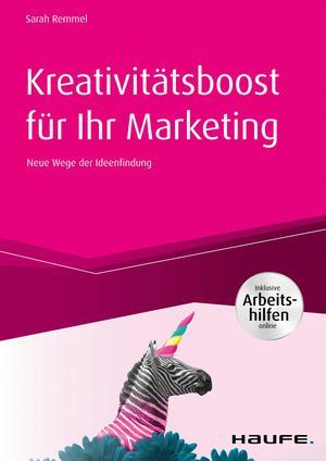 Kreativitätsboost für Ihr Marketing inkl. Arbeitshilfen online