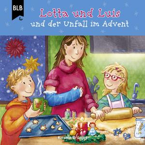 Lotta und Luis und der Unfall im Advent