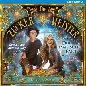 Die Zuckermeister (1) Der magische Pakt