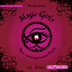 Magic Girls. Der verhängnisvolle Fluch