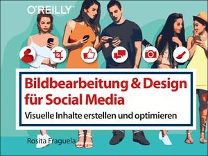 Bildbearbeitung & Design für Social Media
