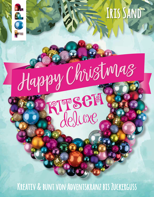 Happy Christmas mit Kitsch Deluxe