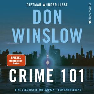 Crime 101. Eine Geschichte aus ''Broken'' - dem Sammelband