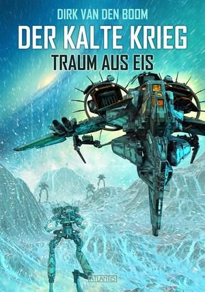 Traum aus Eis - Der Kalte Krieg 3
