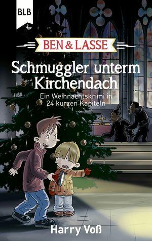 Ben & Lasse - Schmuggler unterm Kirchendach