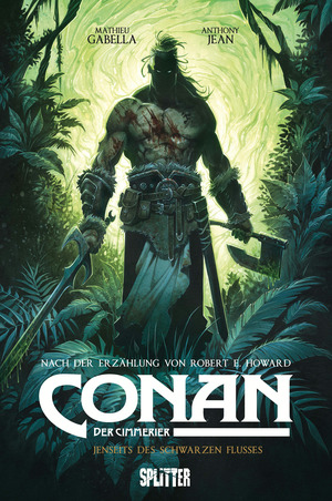 Conan der Cimmerier: Jenseits des schwarzen Flusses