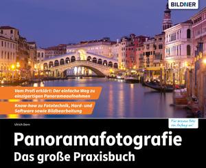 Panoramafotografie - Das große Praxisbuch