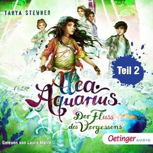 Alea Aquarius 6. Der Fluss des Vergessens teil 2
