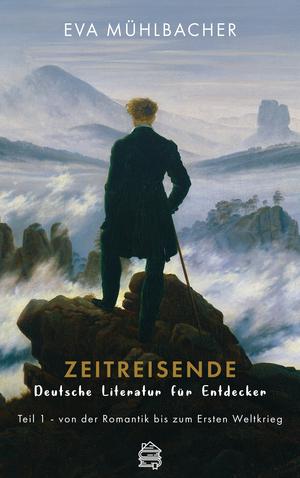 Zeitreisende - Deutsche Literatur für Entdecker