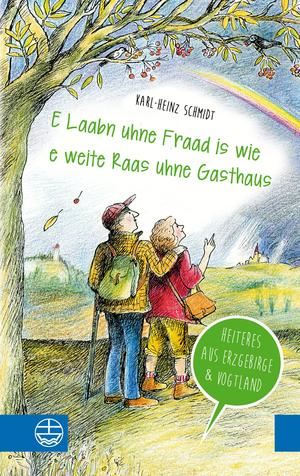 """""""E Laabn uhne Fraad is wie e weite Raas uhne Gasthaus"""""""