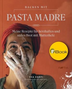 Backen mit Pasta Madre