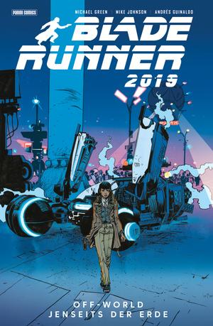 Blade Runner 2019 (Band 2) - Off World - Jenseits der Erde