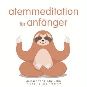 Atemmeditation für Anfänger