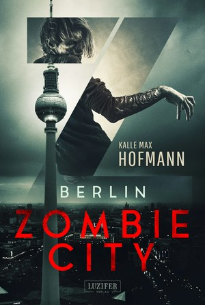BERLIN ZOMBIE CITY