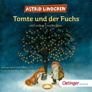 Tomte und der Fuchs und andere Geschichten