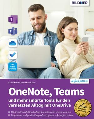 OneNote, Teams und mehr smarte Tools für den vernetzten Alltag mit OneDrive