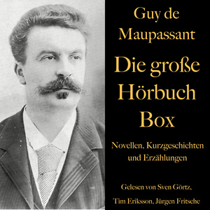 Guy de Maupassant: Die große Hörbuch Box