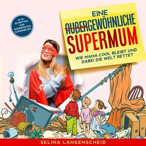 Eine außergewöhnliche Supermum: