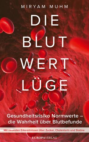 Die Blutwertlüge
