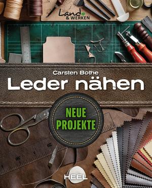 Leder nähen - Neue Projekte