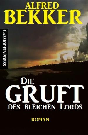 Alfred Bekker Roman - Die Gruft des bleichen Lords