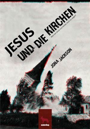 Jesus und die Kirchen