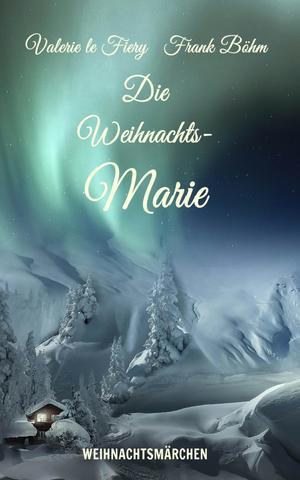 Die Weihnachts-Marie