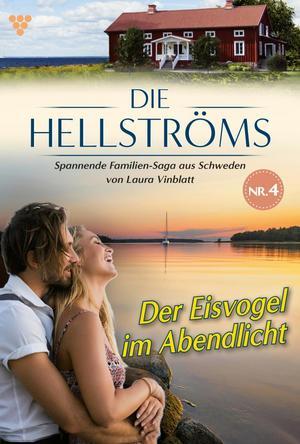 Die Hellströms 4 - Familienroman