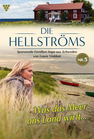Die Hellströms 5 - Familienroman
